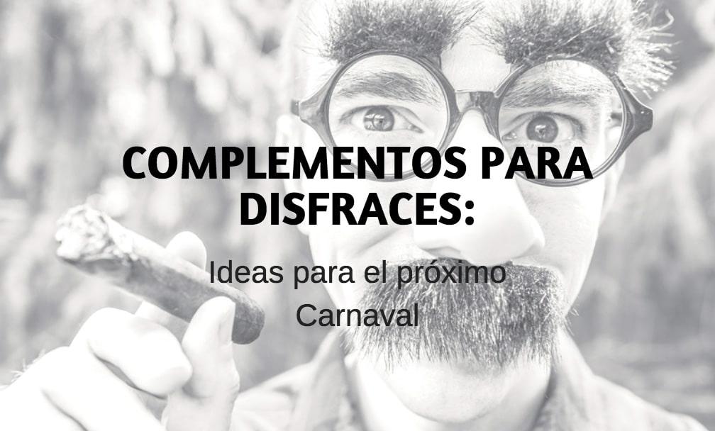 Complementos para disfraces de Carnaval