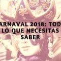 Toda la información sobre Carnaval