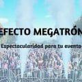 Efecto megatrón para tu evento