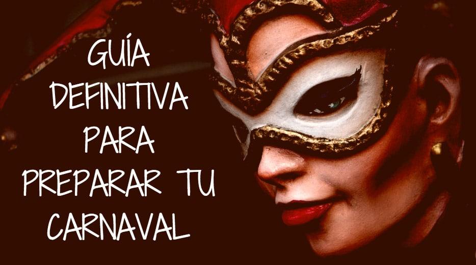 Guía preparar Carnaval