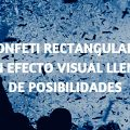 Efectos visuales confeti rectangular