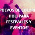 Polvos de colores holi para festivales y eventos