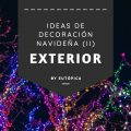 Ideas decoración navideña exterior