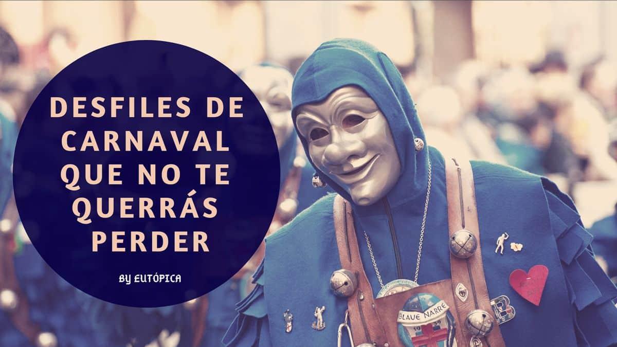 Mejores desfiles de Carnaval